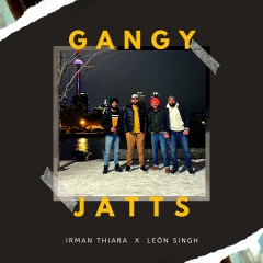 Djpunjab Gaana New Song: Gangy Jatts, Irman Thiara, Top 10 Mp3 Music on Mr-jatt-dj.com.