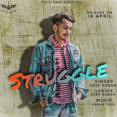 Latest New Punjabi Songs: Struggle, Deep Karan, Top Best Music 2020 on Mr-jatt-dj.com.